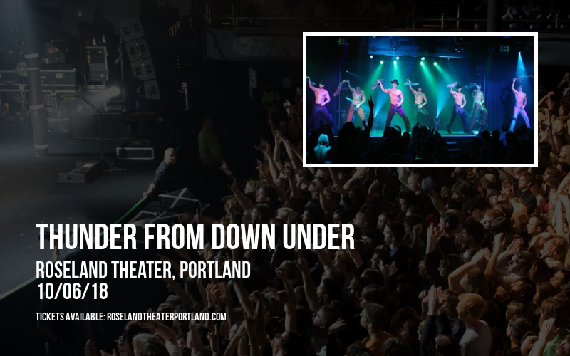 Thunder from Down Under at Roseland Theater