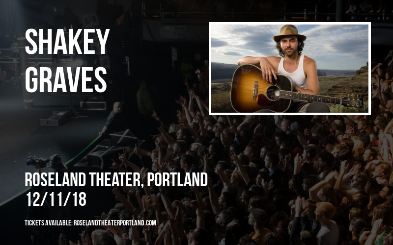 Shakey Graves at Roseland Theater
