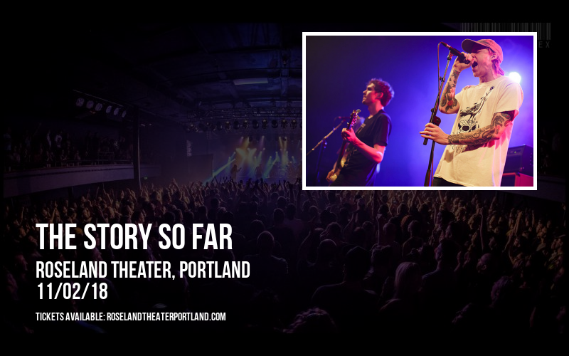 The Story So Far at Roseland Theater