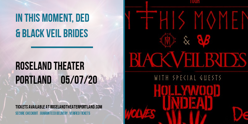In This Moment, Ded & Black Veil Brides at Roseland Theater
