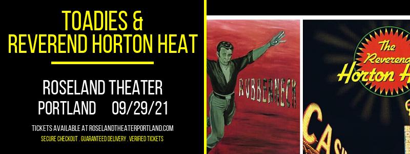 Toadies & Reverend Horton Heat at Roseland Theater