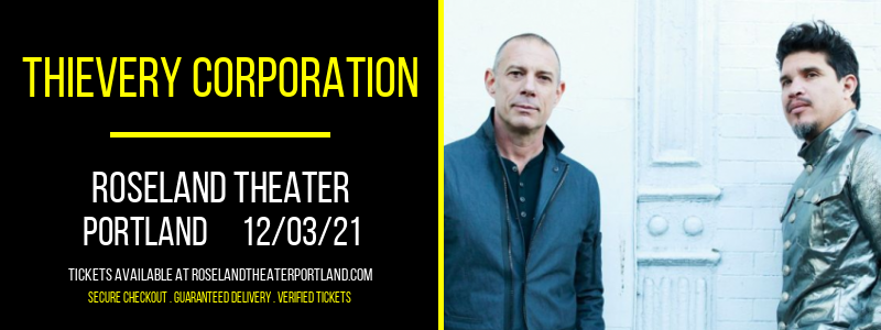 Thievery Corporation at Roseland Theater