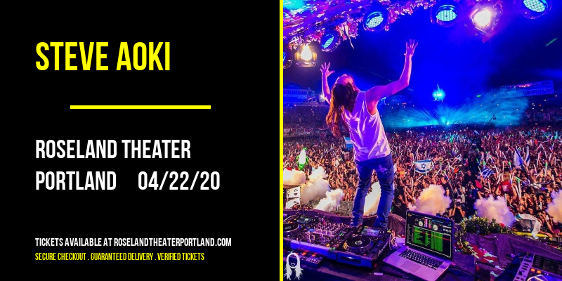 Steve Aoki [CANCELLED] at Roseland Theater