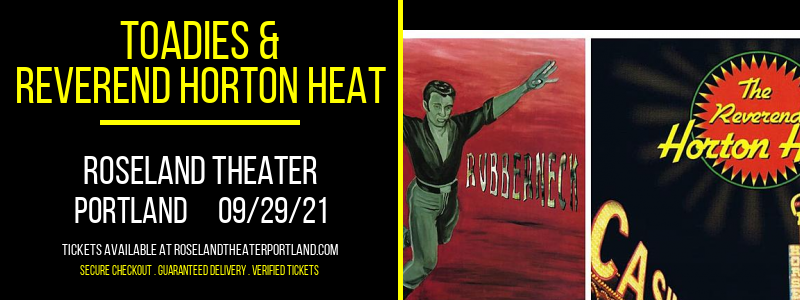 Toadies & Reverend Horton Heat [POSTPONED] at Roseland Theater