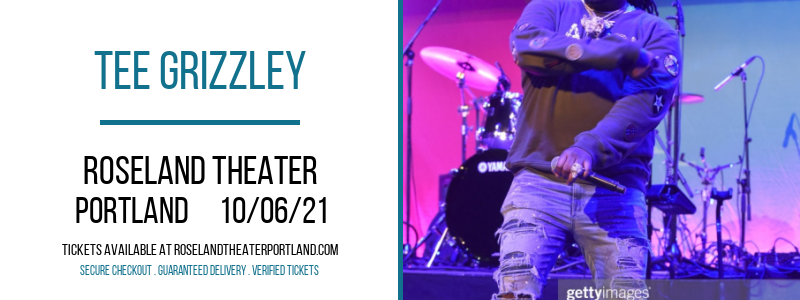 Tee Grizzley [CANCELLED] at Roseland Theater